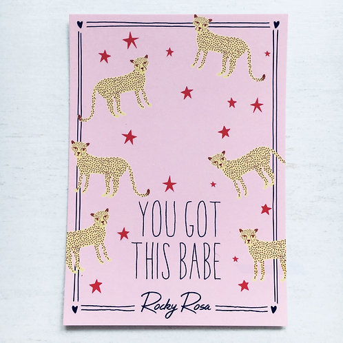 YOU GOT THIS BABE CARD