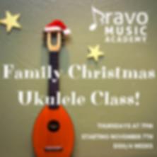 Family Holiday Ukulele Class!.png