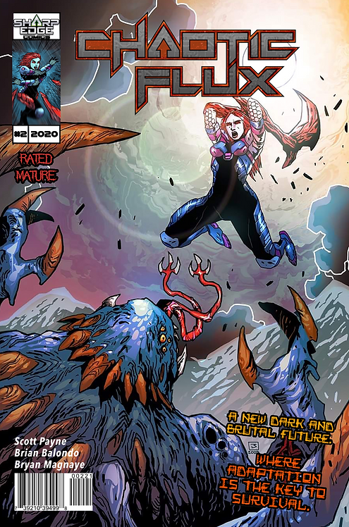 Chaotic Flux issue #2: Aliens vs Monsters part 2 of 2