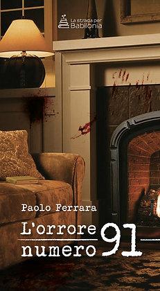 Paolo Ferrara - L'orrore numero 91