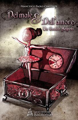 Francesco Paolo Cinconze -Del male e dell'amore
