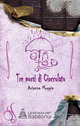Tre morsi di cioccolato