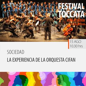 La experiencia de la Orquesta CIFAN