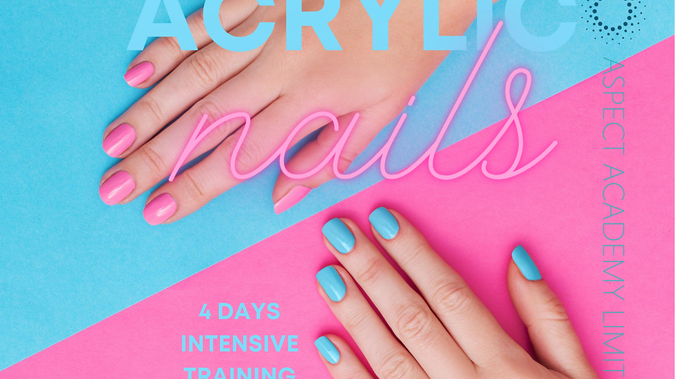 Acrylic Nails, 4 Days Intensive Training