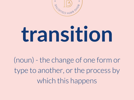 Transition - what's it got to do with birth?