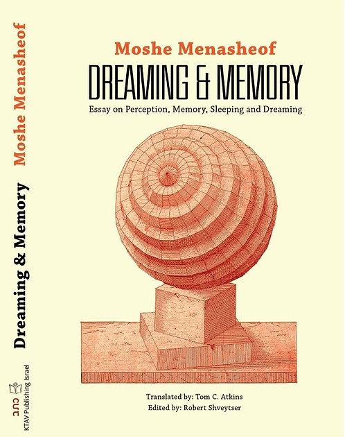 Dreaming and Memory | Moshe Menasheof