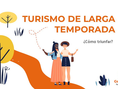 Lo que debes saber del TURISMO DE LARGA TEMPORADA