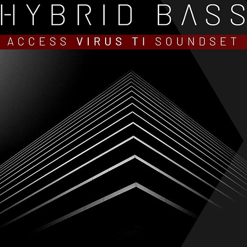 - UPGRADE - HYBRID X BASS Vol.1 Access Virus Ti SoundSet - TO DELUXE
