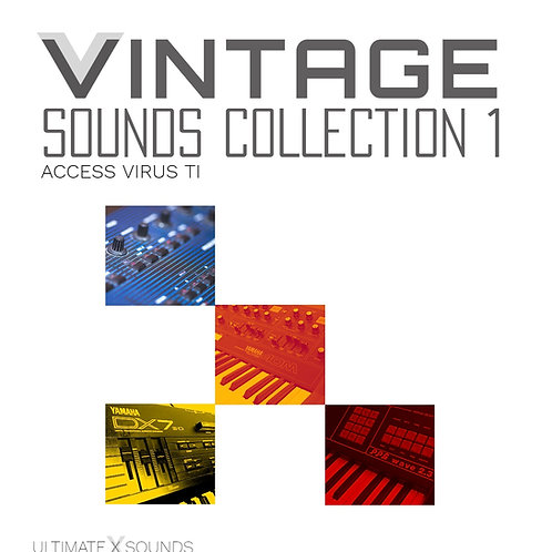 Vintage X Sounds Collection Vol.1 Access Virus Ti Soundset