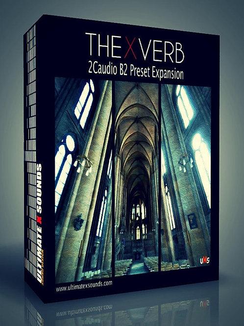 2Caudio B2 Reverb Presets  THE X -VERB Vol.1 Reverb