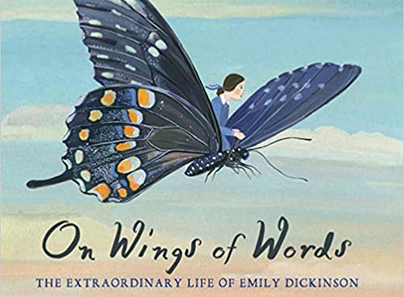 Review: 'On Wings of Words: The Extraordinary Life of Emily Dickinson'