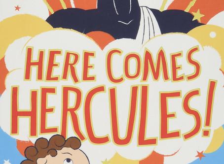 Review: Hopeless Heroes Series: Here Comes Hercules