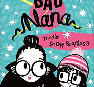 Review: 'Bad Nana: That's Snow Business'