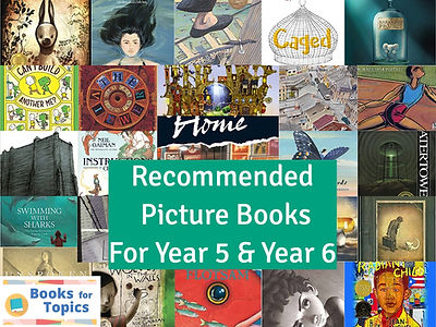 Picture books for Year 5 and Year 6.jpg