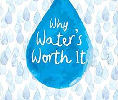 Review: Why Water's Worth it