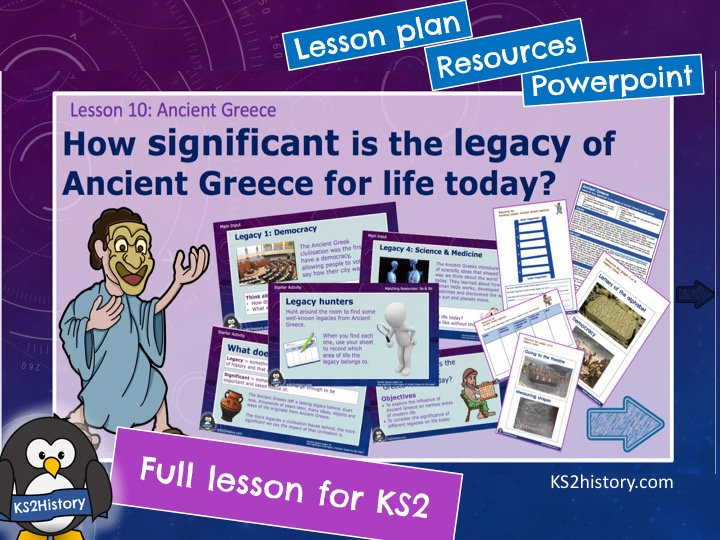How significant is the legacy of Ancient Greece for life today?