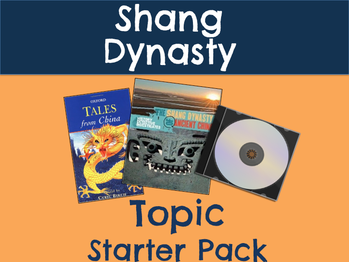 Shang Dynasty Topic Starter Pack