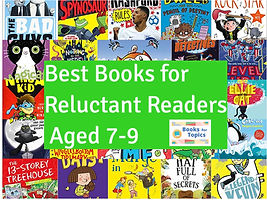 Best books for reluctant readers age 7-9