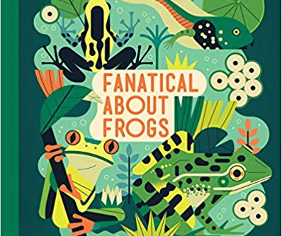 Review: Fanatical About Frogs