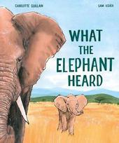 What the Elephant Heard.jpg