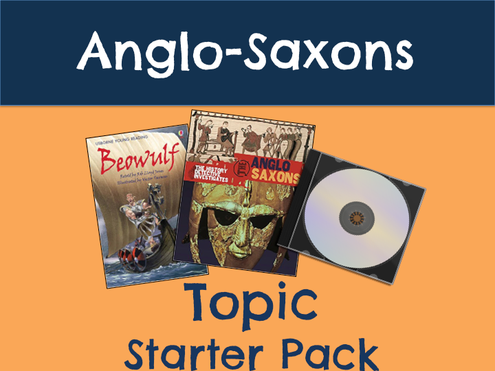 Anglo-Saxons Topic Starter Pack