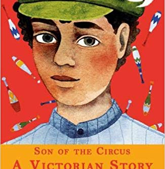 Review: 'Son of the Circus: A Victorian Story'