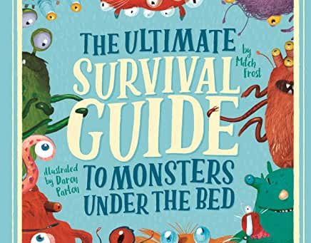 Review: The Ultimate Survival Guide To Monsters Under The Bed
