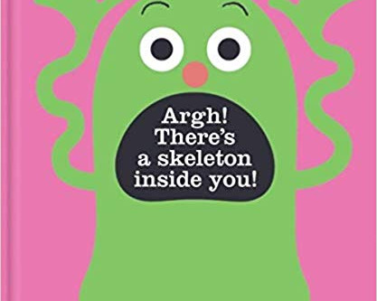 Review: Argh! There's a Skeleton Inside You!