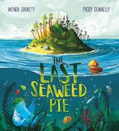 The Last Seaweed Pie.jpg