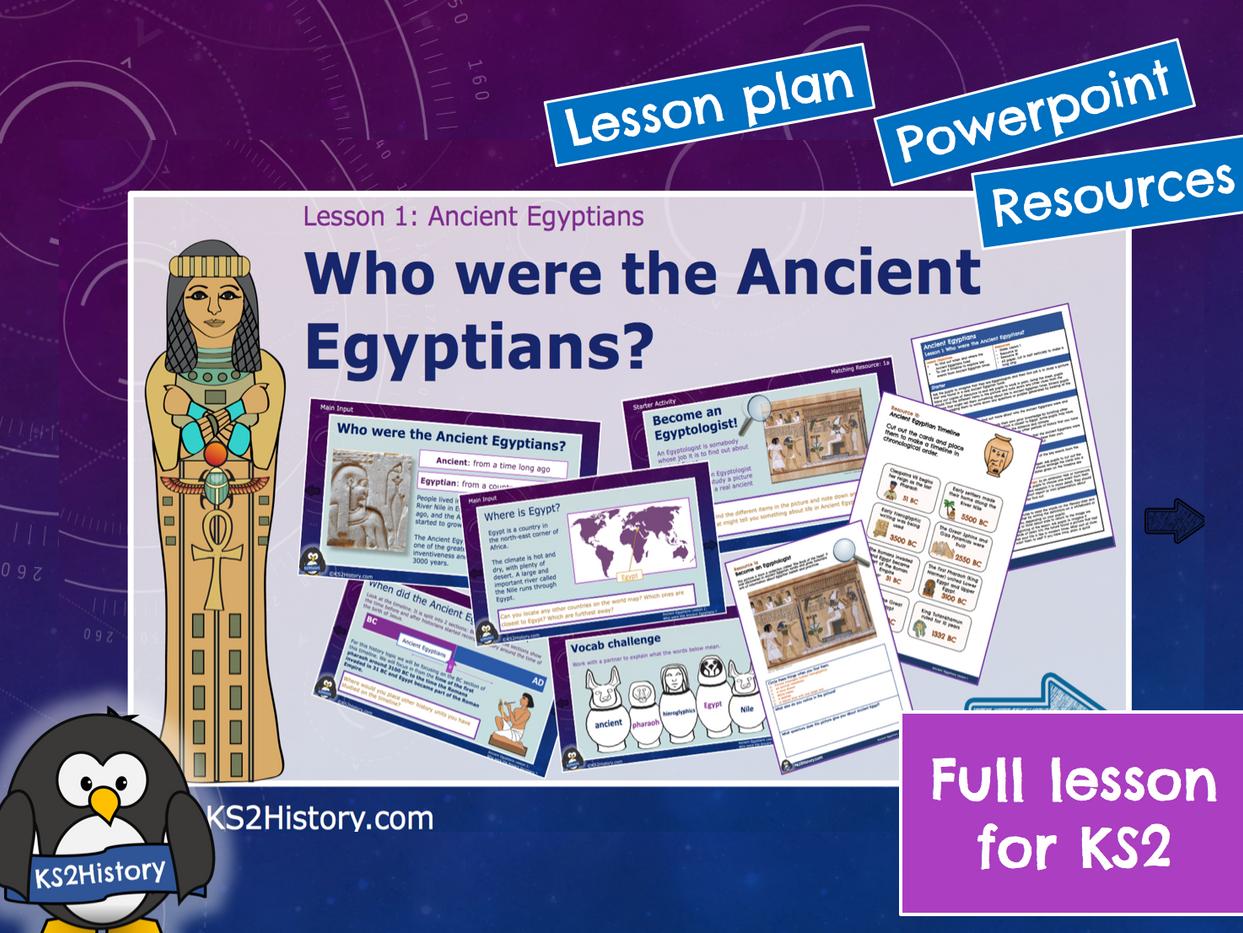 Ancient Egyptians Lesson1