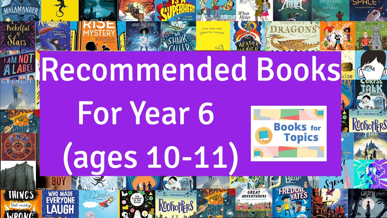 Best Books for Year 6 | Ages 10-11 Recommended Reads | BooksForTopics