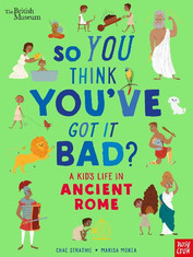 So You Think You've Got It Bad Ancient R