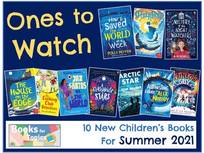 Ones to Watch: Summer 2021