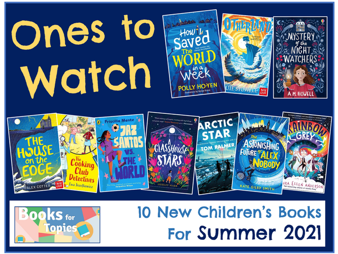Ones to Watch: Summer 2021