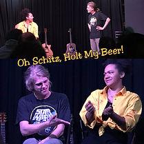 Oh Schitz, Holt My Beer!
