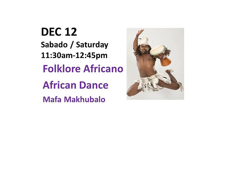 Dec 12 - Folklore Africano African Dance with Mafa Makhubalo