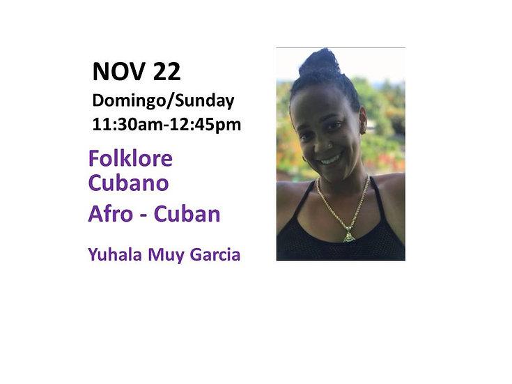 Nov 22 - Folklore Cubano Afro - Cuban