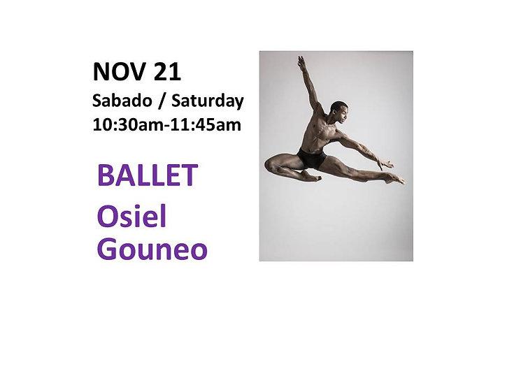 Nov 21 Ballet with Osiel Gouneo