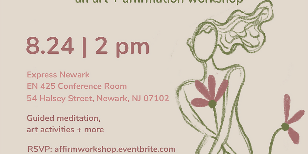 An Art + Affirmation Workshop