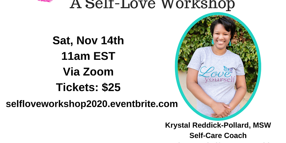 Fall in Love...With Yourself: A Self-Love Workshop