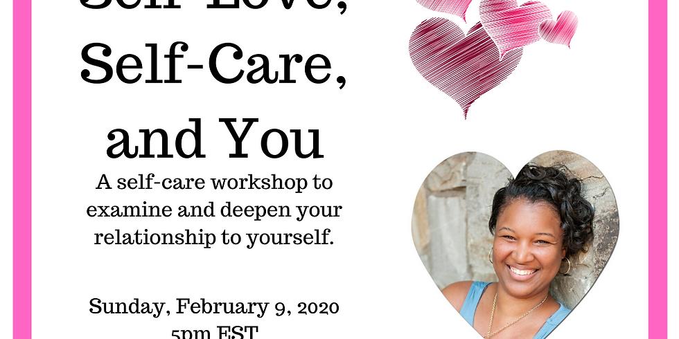 Self-Love, Self-Care, & You