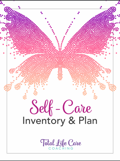 Self-Care Inventory & Plan