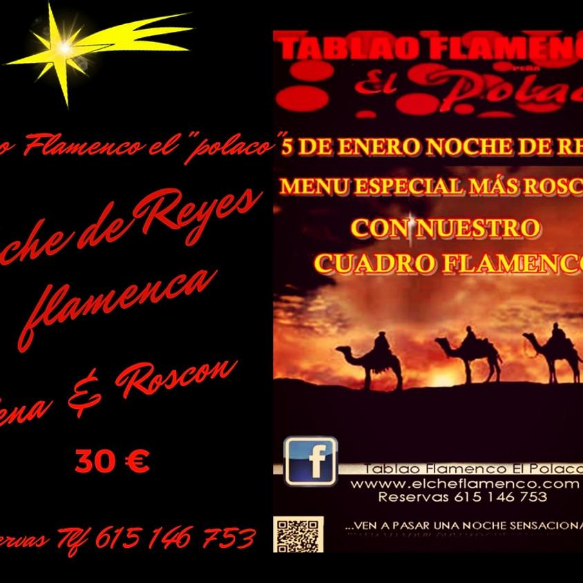 """Noche de Reyes Tablao Flamenco """" El Polaco"""""""
