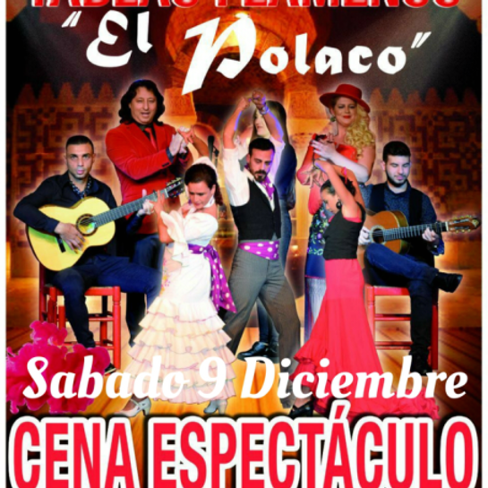 "Especial Velada Flamenca Tablao Flamenco ""El Polaco"""