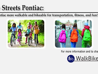 Engage in making Pontiac a walkable community