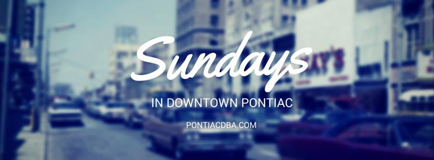 Sunday's in Downtown Pontiac