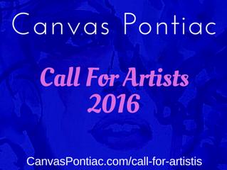 Call For Artists 2016, Canvas Pontiac begins