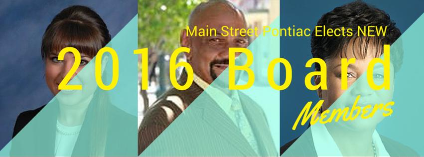 2016 Main Street Pontiac NEW Board Members