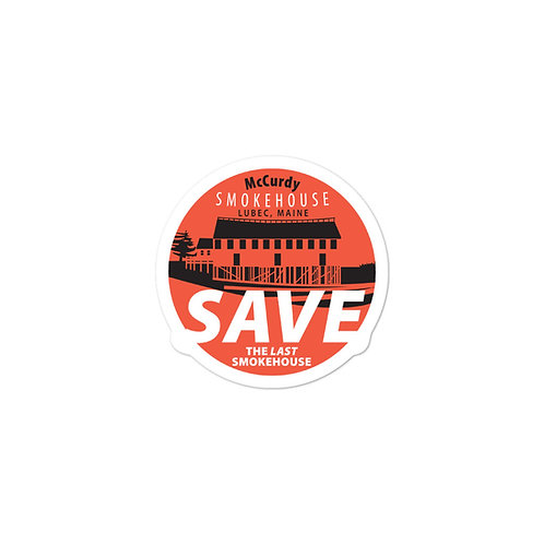 SAVE the last smokehouse vinyl sticker