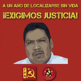 Un año de la desaparición y asesinato del compañero Arnulfo Cerón